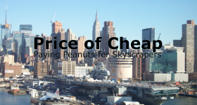 StartingCube 49 - Price of Cheap - Paying Peanuts for Skyscrapers