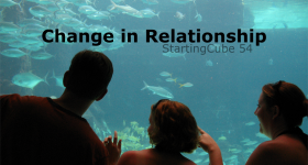 StartingCube54 Change in Relationship