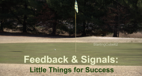 StartingCube0062 - Feedback & Signals: Little Things for Success