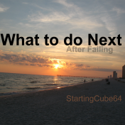 StartingCube0064 - What to do Next - after failing